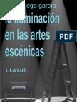 La Iluminacion en Las Artes Escenicas I