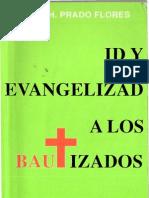 id y evangeliza a los bautizados_ José Prado Floresr
