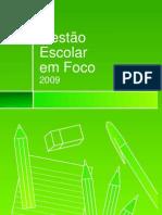 Gestao Escolar Em Foco2009