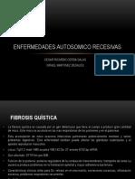 ENFERMEDADES AUTOSOMICO RECESIVAS