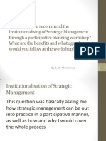 Why Would You Recommend the Institutional is Ing of Strategic Management[1]