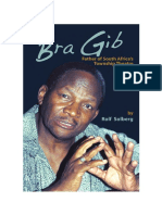 BRA GIB - Father of South Africa's Township Theatre