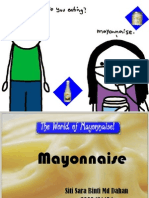 Mayonnaise Power Point