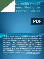 El Derecho Penal Como Medio de Control Social