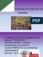Como Solucionar La Crisis en La Familia