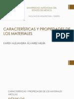 CARACTERÍSTICAS Y PROPIEDADES DE LOS MATERIALES