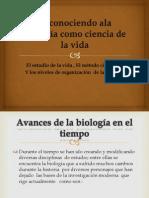 Reconociendo ala biología como ciencia de la vida
