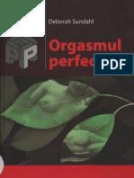 Orgasmul Perfect - Deborah Sundahl