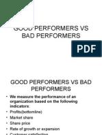 Good Performers vs Bad Performers