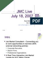 JMC Live 8-07 Pres