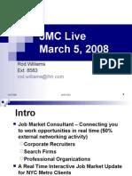 JMC Live 3-08 Pres