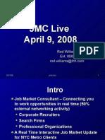 JMC Live 4-08 Pres