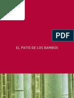 El Patio de los Bambús
