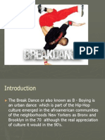 Break Dance!