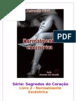 Antonella Pizzi - Normalmente Excentrica (Rev. PL) LIDO