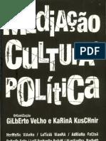 VELHO, Gilberto & KUSCHNIR, Karina (org.) - Mediação, cultura e política