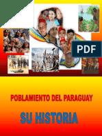 Historia de La Poblacion Del Paraguay .