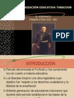 EL PORFIRIATO    UNIVERSIDAD ALFA Y OMEGA