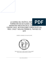 La Guerra del Pacífico, Parte III. La formación de eje aliado (1873-1877). Argentina participa en el cuadrillazo contra Chile. ..............