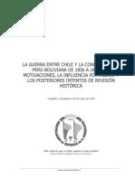 La Guerra entre Chile y la Confederación Perú-Boliviana de 1836 a 1839. Las motivaciones, la influencia Portaliana y los .................