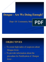 Dengue - Are We Doing Enough