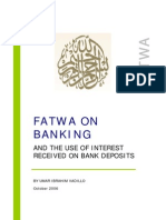 Fatwa on Banking and the Use of Interest Received on Bank Deposits