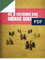 Tres Estagios Das Midias Sociais