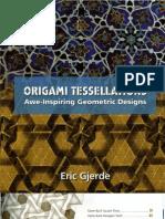 Origami Tessellations Awe-Inspiring Geometric Designs