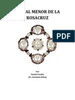 Ritual Menor de La Rosacruz, por Daniel Urantis (Fr. Occularis Heka)