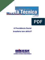 A Previdencia SOcial brasileira tem déficit