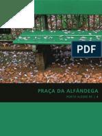 Coleção Preservação e Desenvolvimento - 04 Praça da Alfândega, Porto Alegre - RS