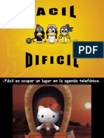 Facil - Dificil
