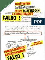 QUATTROCCHI DICHIARA IL FALSO ALLA PG. DI FIRENZE SU VALCO...!!!