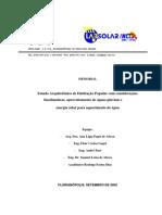 Estudo Arquitetônico de Habitação Popular com considerações bioclimáticas, aproveitamento de águas pluviais e energia solar para aquecimento de água