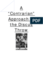 A Contrarian Approach to the Discus Throw