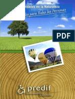 Guia de Espacios y Actividades en la Naturaleza Accesibles para todas las Personas. 2011