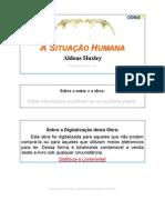 Aldous Huxley - A Situação Humana