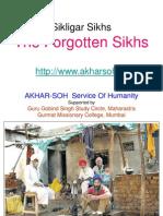 Sikligar Sikhs - The Forgotten Sikhs