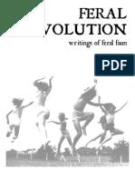 Feral Revolution