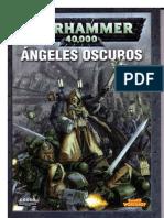 Warhammer 40k - Codex Marines Espaciales - Angeles Oscuros 4ª Edicion (Completo)