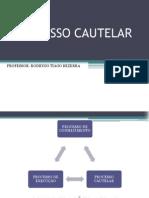 PROCESSO_CAUTELAR_-_teoria_geral