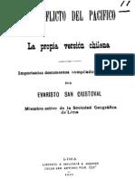 El conflicto del Pacífico. La propia versión chilena. Importantes documentos compilados y anotados.
