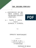 La cuestión chileno - peruana. 1. Exposición de hechos acerca del problema chileno-peruano. 2. Tacna