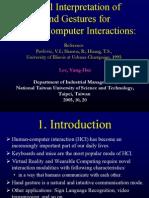 Visual Interpretation of Hand Gesture