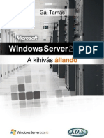 Windows Server 2008 R2 - A Kihivas Allando