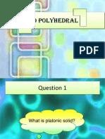 3 D Polyhedral