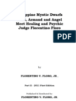 Philippine Mystic Dwarfs LUIS, Armand and Angel meet Healing and Psychic Judge Florentino Floro