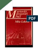 Miso Lekovic - Martovski Pregovori 1943