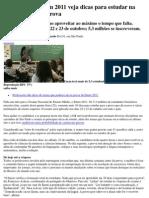 A um mês do Enem 2011 veja dicas para estudar na reta final para a prova