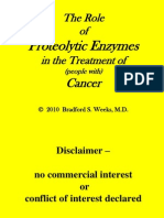 The Role of Proteolytic Enzymes in the Treatment of (People With) Cancer